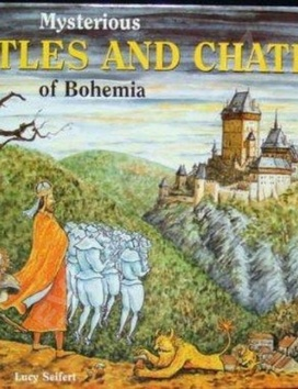 Mysterious Castles and Chateaus of Bohem