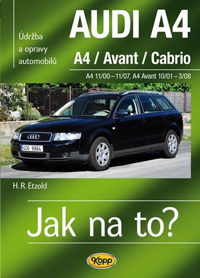 AUDI A4/Avant/Cabrio - A4 11/00-11/07 - A4 Avant 10/01-3/08 - Jak na to? 113.
