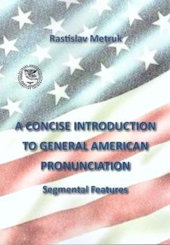 A Concise Introduction to General American Pronunciaton