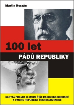100 let pádů republiky
